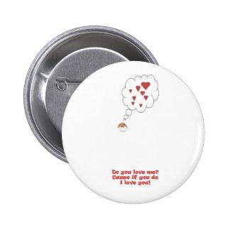 Valentine bunny love do you love me i love you pinback button