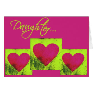Valentine Daughter Triple Heart Greeting Card