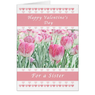 Valentine Day for a Sister, Pink Hearts and Tulips Card