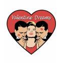 Valentine Dreams t-shirt shirt