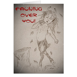 Valentine Fauning Over You Greeting Card