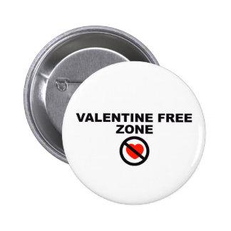 Valentine Free Zone Pinback Buttons