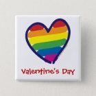 Valentine Gay Pride Rainbow Heart Pinback Button