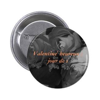 Valentine' heureux ; jour de s (French greeting) Button