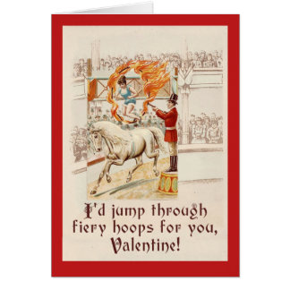 Valentine Humor with Vintage Circus Art Card