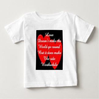 Valentine---Love Doesn't Make the World Go Round Baby T-Shirt