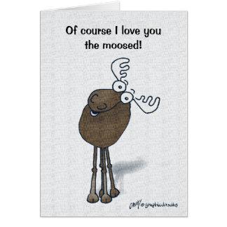 Valentine Moose! Card