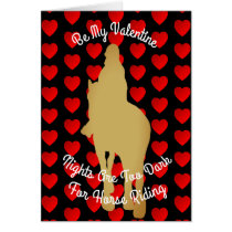 Valentine Nights Are Too Dark For Horse Riding Card