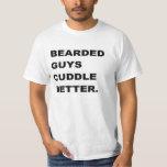 valentine Shirt: Bearded Guys Cuddle Better Tee Shirt