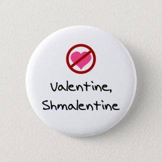 Valentine, Shmalentine Button