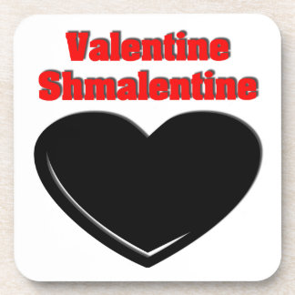 Valentine Shmalentine Drink Coasters