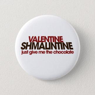 Valentine Shmalintine Button