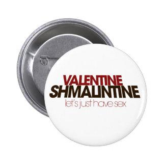 Valentine Shmalintine Buttons