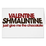 Valentine Shmalintine Cards