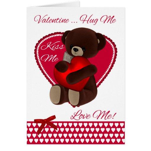 Valentine Teddy Bear With Heart Hug Me Kiss Me Card