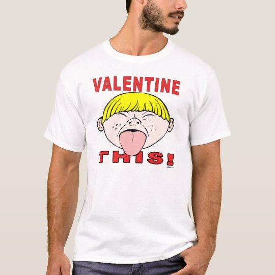 Valentine This!  Boy T-Shirt