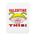 Valentine This!  Girl Rectangle Magnets