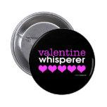 Valentine Whisperer Button