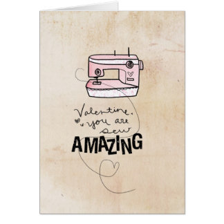 Valentine you are sew amazing by VOL25 Card