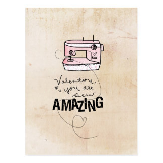 Valentine you are sew amazing by VOL25 Postcard