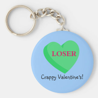 Valentines Cards and GIfts are for Losers Keychain