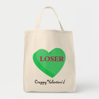 Valentines Cards and GIfts are for Losers Tote Bag