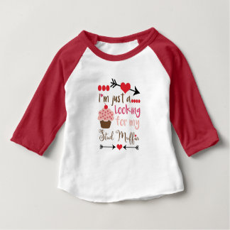 Valentine's Cupcake Looking for Stud Muffin Baby T-Shirt