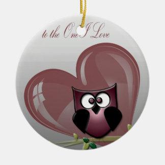 Valentine's Cute Owl, to the One I Love Ceramic Ornament