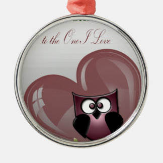 Valentine's Cute Owl, to the One I Love Metal Ornament