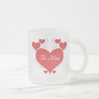 Valentines Day Be Mine Frosted Glass Coffee Mug