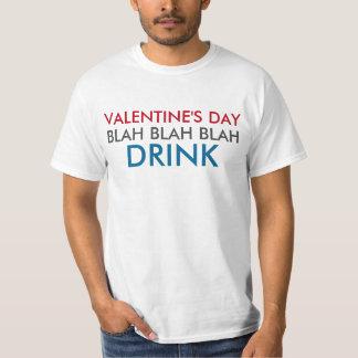 Valentine's Day Blah Blah Blah Drink Tshirt