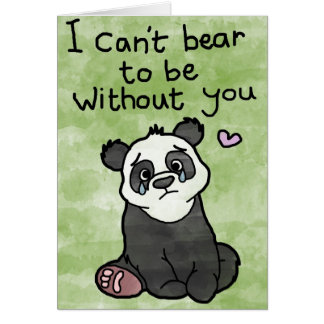 Valentines Day Card - Can't Bear To Be Without You