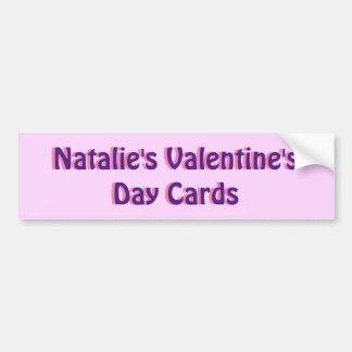 Valentine's Day Cards - Personalize with Your Name Bumper Sticker