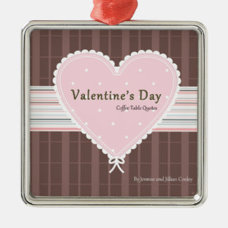 Valentines day Coffee Table Quotes Book Cover Christmas Tree Ornament