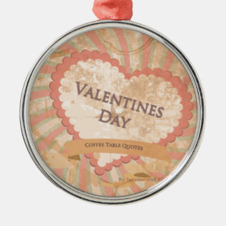 Valentines day Coffee Table Quotes Book Cover Christmas Ornament