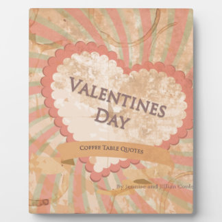 Valentines day Coffee Table Quotes Book Cover Photo Plaques
