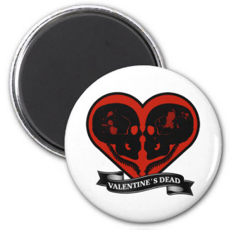 Valentine's Day (DEAD) 2 Inch Round Magnet