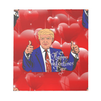 valentines day donald trump notepad