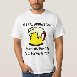 Valentine's Day Drinking Shirt