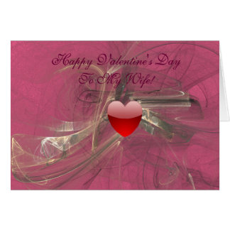 Valentine's Day For My Wife Card