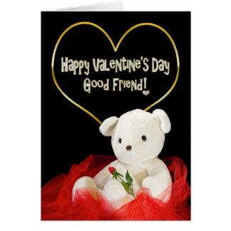 Valentine's Day - GOOD FRIEND- Teddy Bear/Red Rose Card