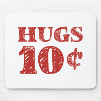 Valentine's Day Hugs 10 Cents Mouse Pad