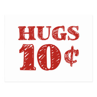 Valentine's Day Hugs 10 Cents Postcard