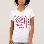 Valentine's Day hugs and kisses T-shirt