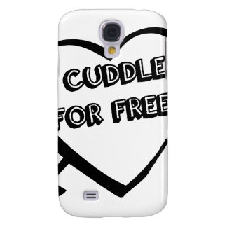 Valentine's Day  - I Cuddle for Free Galaxy S4 Covers