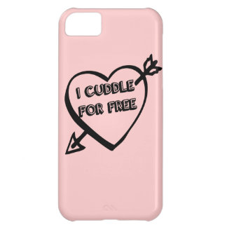 Valentine's Day - I Cuddle for Free iPhone 5C Covers