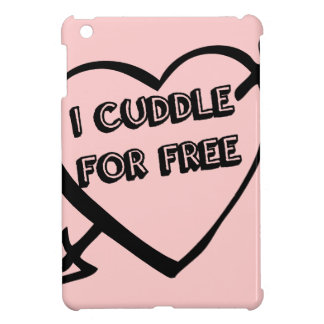 Valentine's Day  - I Cuddle for Free iPad Mini Case