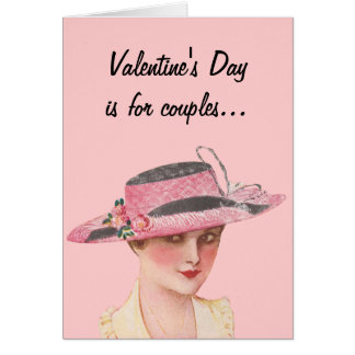 Valentine's Day Is For Couples... Card