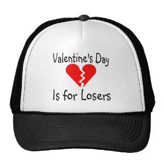 Valentines Day Is For Losers Trucker Hat