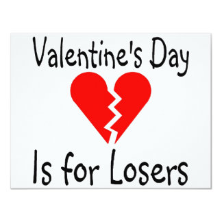 Valentines Day Is For Losers Custom Announcements